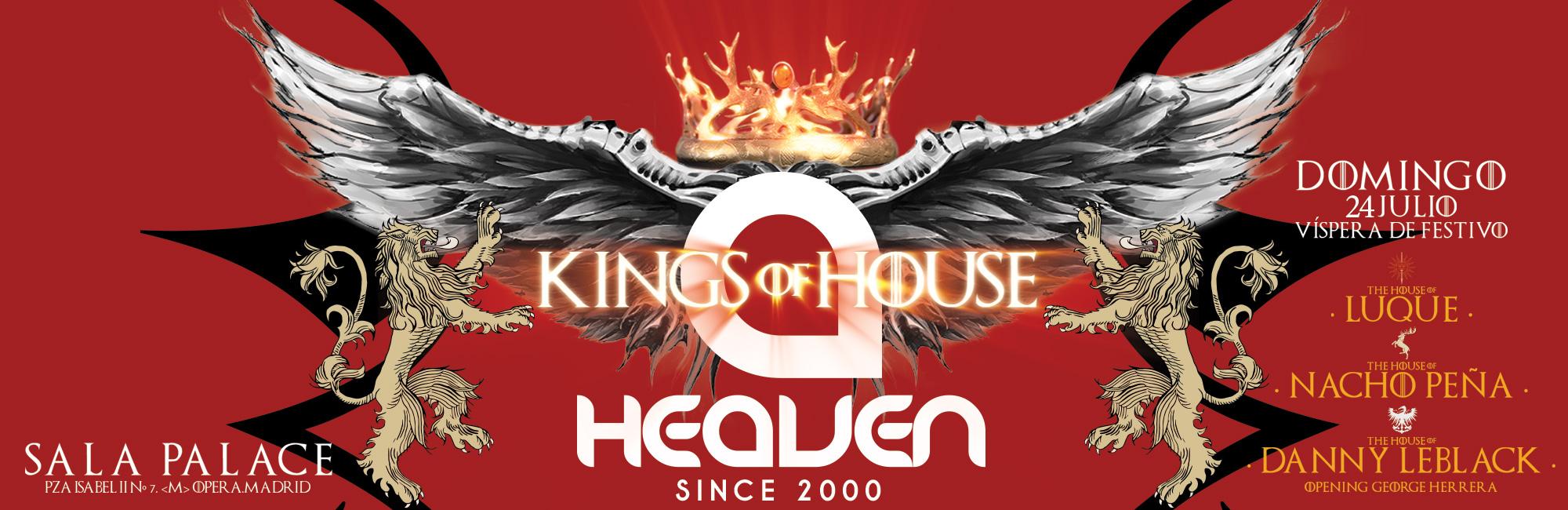 Heaven Kings of House